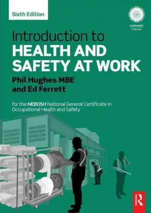 Introduction to Health and Safety at Work : Phil Hughes ...