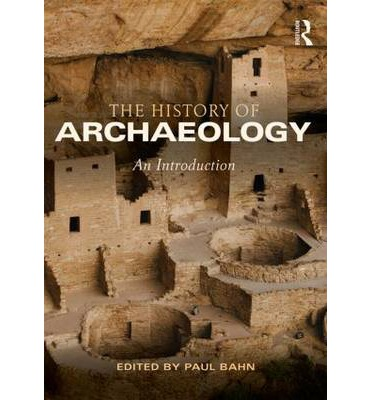 an introduction to the history of archaeology This lesson will describe the science of archaeology topics will include the definition and history of archaeology, as well as a brief description.