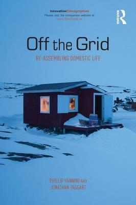Off the Grid : Re-Assembling Domestic Life