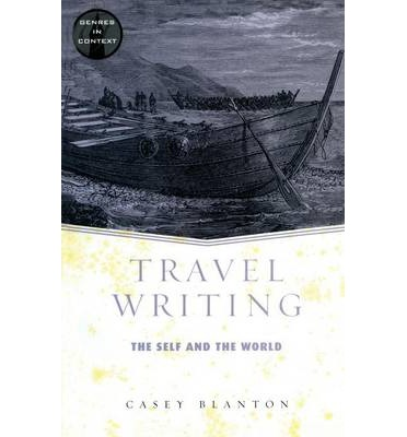 Travel writing : the self and the world (Book, 1997 ...