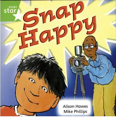 Rigby Star Independent Year 1/P2 Green Level: Snap Happy