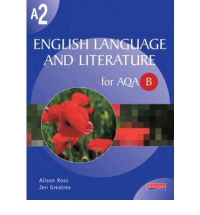 A2 English Language and Literature for AQA/B