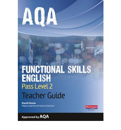 AQA Functional English Teacher Guide: Pass Level 2