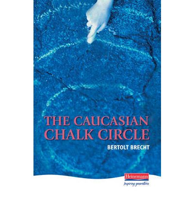 an analysis of the caucasian chalk a play by bertolt brecht Bertolt brecht's play the caucasian chalk circle is a social and political commentary, focusing on justice and motherhood bertolt brecht, [from].