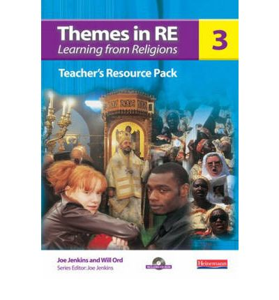 Themes in RE: Learning from Religions Teacher's Resource File 3