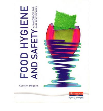 The Essentials of Food Safety and Hygiene