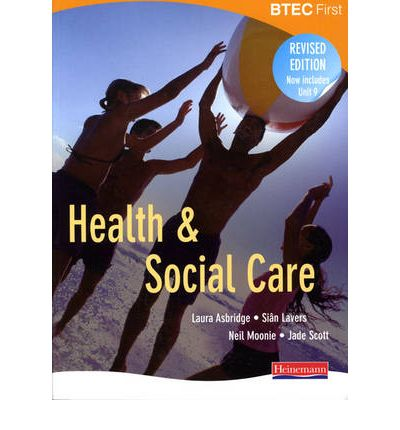 BTEC First Health and Social Care Revised Student Book