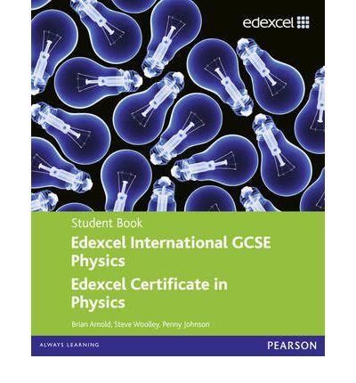 Edexcel International GCSE Physics Student Book with ActiveBook CD