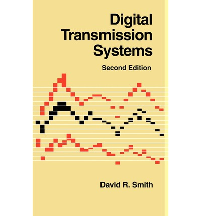 Free android ebooks download pdf Digital Transmission Systems 0442009178 MOBI by Mr. David R. Smith