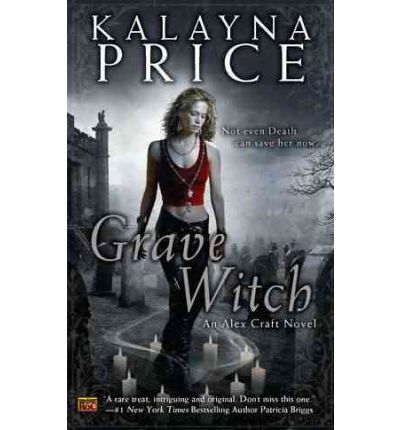 Grave Witch : An Alex Craft Novel