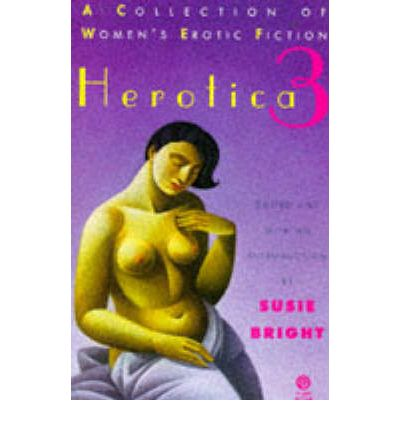 Herotica: A Collection of Women's Erotic Fiction No. 3