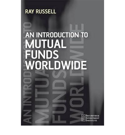 Laden Sie Ebooks für das iPhone herunter An Introduction to Mutual Funds Worldwide by Ray Russell in German PDF iBook PDB