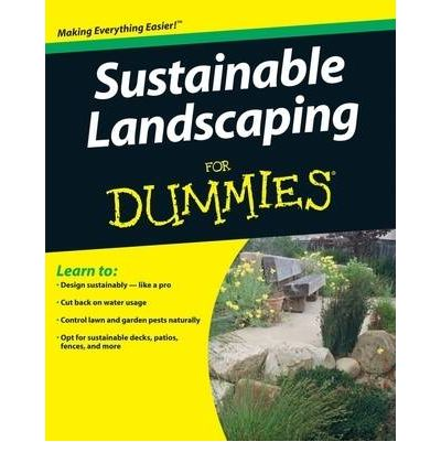 Sustainable landscaping for dummies owen e dell for Landscaping for dummies