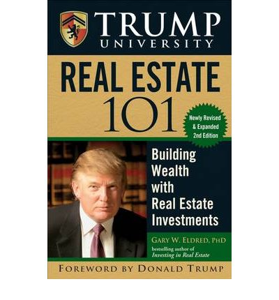 Trump University Real Estate 101 : Building Wealth with Real Estate Investments