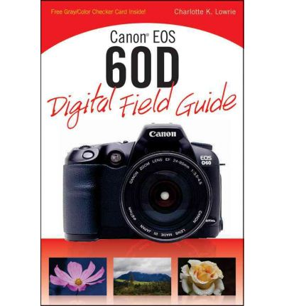 Download Canon EOS 7D Digital Field Guide PDF Free