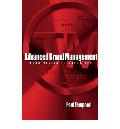 "advanced brand management Brand management ""without question, branding is a complex management area that deserves study from a variety of different perspectives and academic traditions."