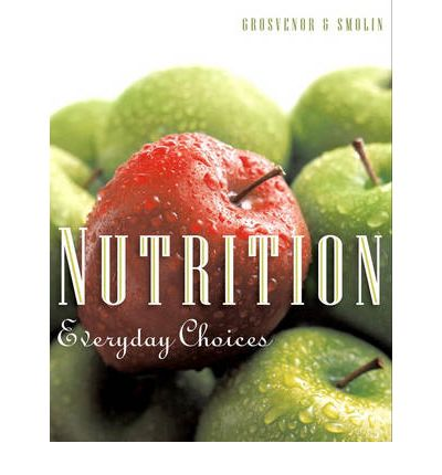 Nutrition : Everyday Choices