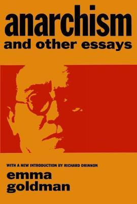 anarchism and other essays by emma goldman