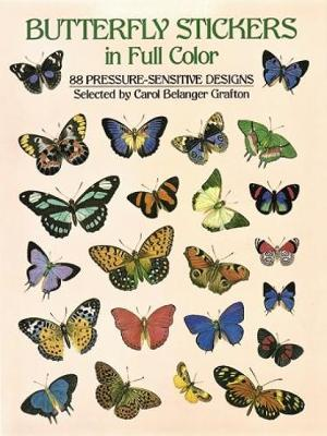 Butterfly Stickers in Full Color: 87 Pressure-Sensitive Designs