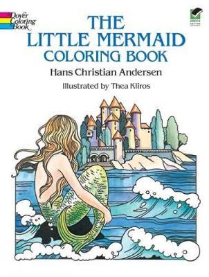 The little mermaid coloring book hans christian andersen Colouring books for adults waterstones