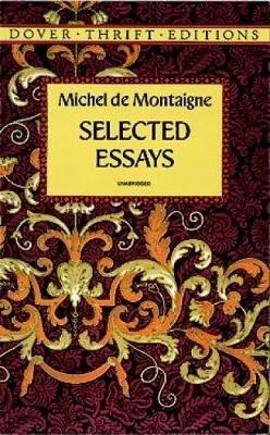 de essay michel montaigne selected Free 2-day shipping on qualified orders over $35 buy michel de montaigne: selected essays at walmartcom.