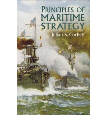 julian corbett principles of maritime strategy pdf
