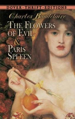 The Flowers of Evil: AND Paris Spleen