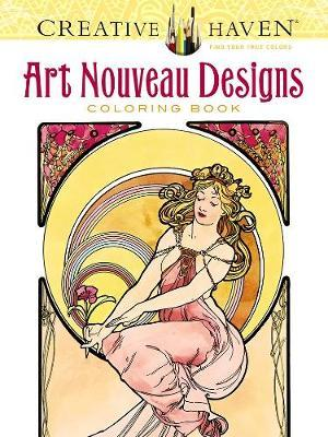 Creative Haven Art Nouveau Designs Coloring Book