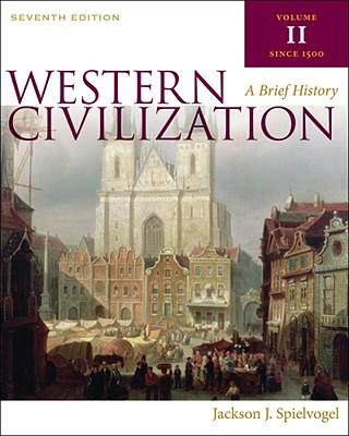 Western Civilization: A Brief History, Volume II
