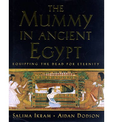 The Mummy in Ancient Egypt
