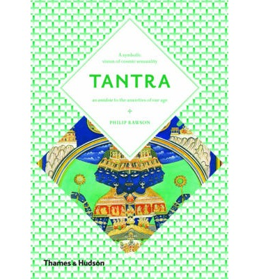 Tantra : The Indian Cult of Ecstasy
