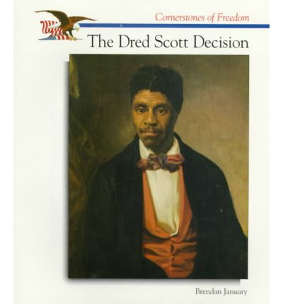 momentous decision in the dred scott case