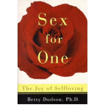 Free Sex For One The Joy Of Selfloving Pdf Epub Mobi Mon