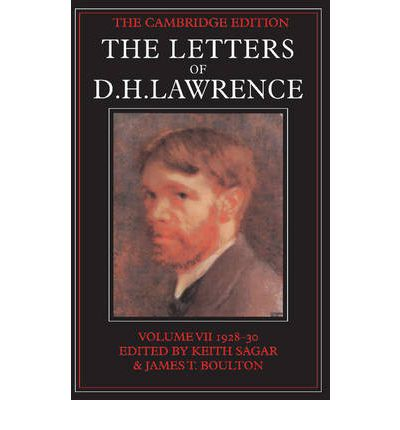 The Letters of D.H. Lawrence: November 1928-February 1930 v.7