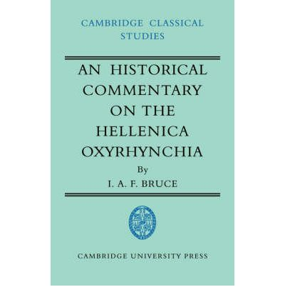 An Historical Commentary on the Hellenica Oxyrhynchia