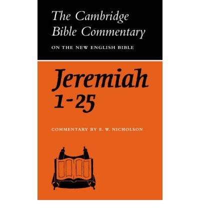 The Book of the Prophet Jeremiah Chapters 1-25: Chapters 1-25