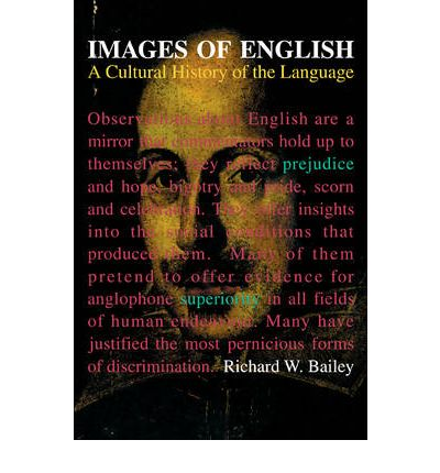 Images of English : A Cultural History of the Language