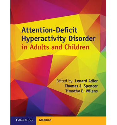 a clinical description of the attention deficit hyperactivity disorder adhd Adult attention-deficit/hyperactivity disorder (adhd) — learn about symptoms, diagnosis and treatment of adult adhd.