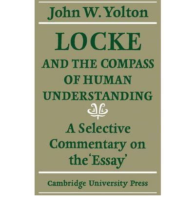 john locke an essay concerning human understanding published The paperback of the an essay concerning human understanding by john locke at barnes & noble free shipping on $25 or more.