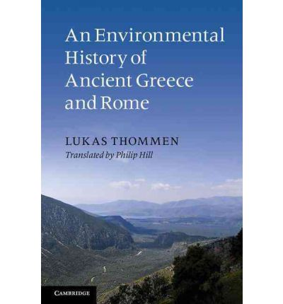 An Environmental History of Ancient Greece and Rome