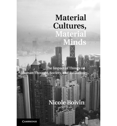 Material Cultures, Material Minds