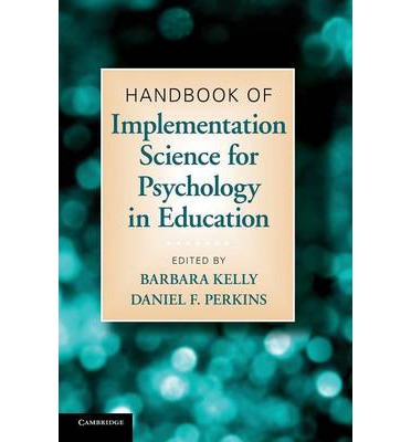 The Handbook of Implementation Science for Psychology in Education