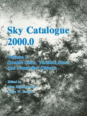 Sky Catalogue 2000.0: Volume 2, Galaxies, Double and Variable Stars, and Star Clusters: Galaxies, Double and Variable Stars, and Star Clusters v. 2