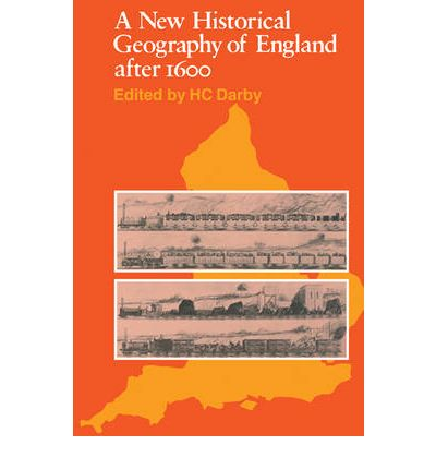A New Historical Geography of England After 1600