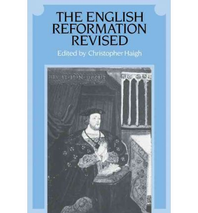 english reformation and book Heretics and believers: a history of the english reformation  his books include  reformation england 1480–1642 (2003, 2012), mother leakey and the.