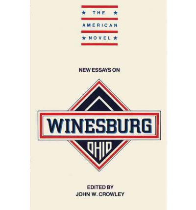 winesburg ohio thesis statements Winesburg ohio critical winesburg, ohio thesis statements and important quotes below you will find five outstanding thesis statements for winesburg.