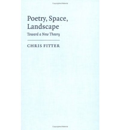 poetry space landscape toward a new theory of the relationship