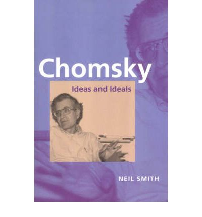 Read Ebook Online Chomsky Ideas And Ideals PDF 0521475708 By NV Smith