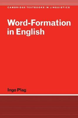 Word-formation in english ingo plag