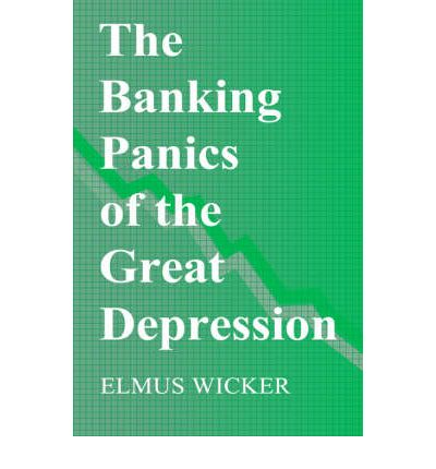 the banking panics of the great depression elmus r wicker 9780521562614. Black Bedroom Furniture Sets. Home Design Ideas